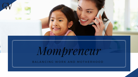 Mompreneur Balancing Work and Motherhood